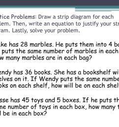 practice problems draw a strip diagram for each problem [ 1024 x 768 Pixel ]