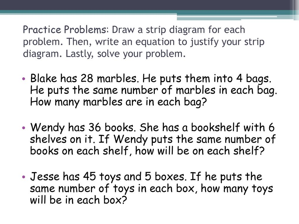 hight resolution of practice problems draw a strip diagram for each problem