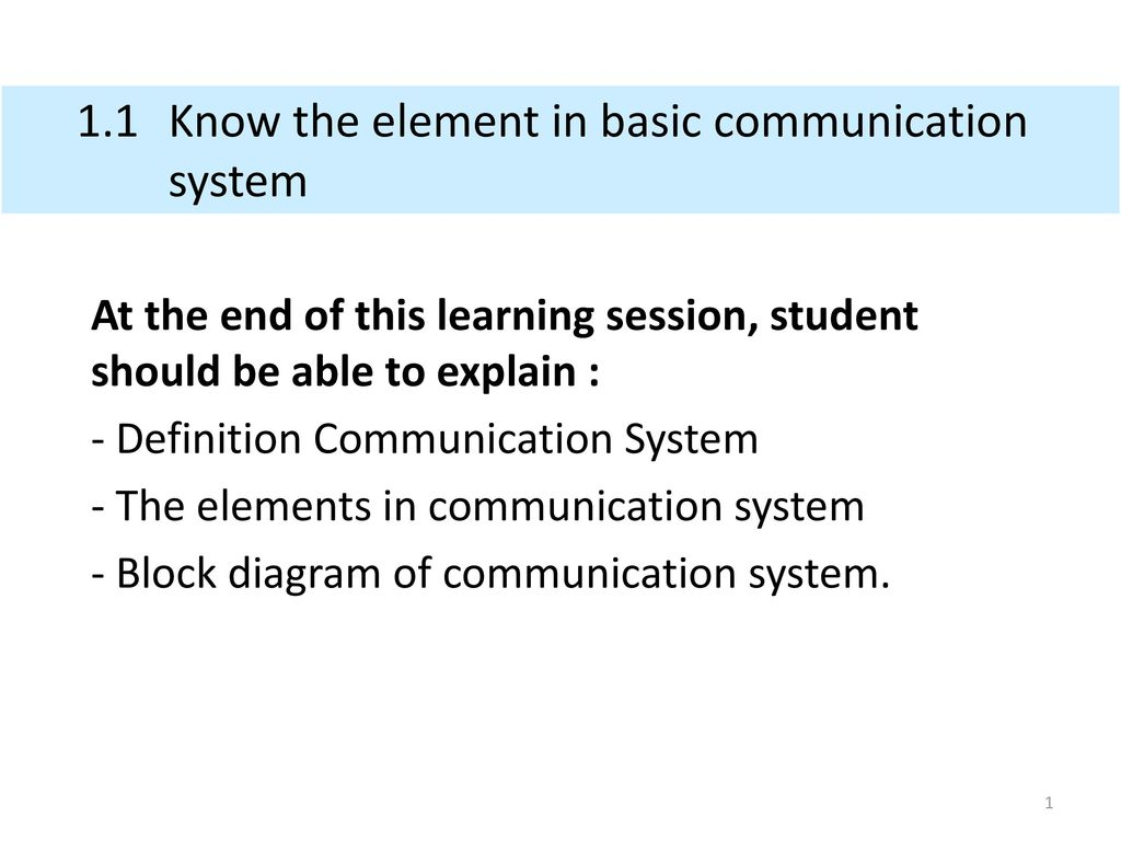 hight resolution of 1 1 know the element in basic communication system