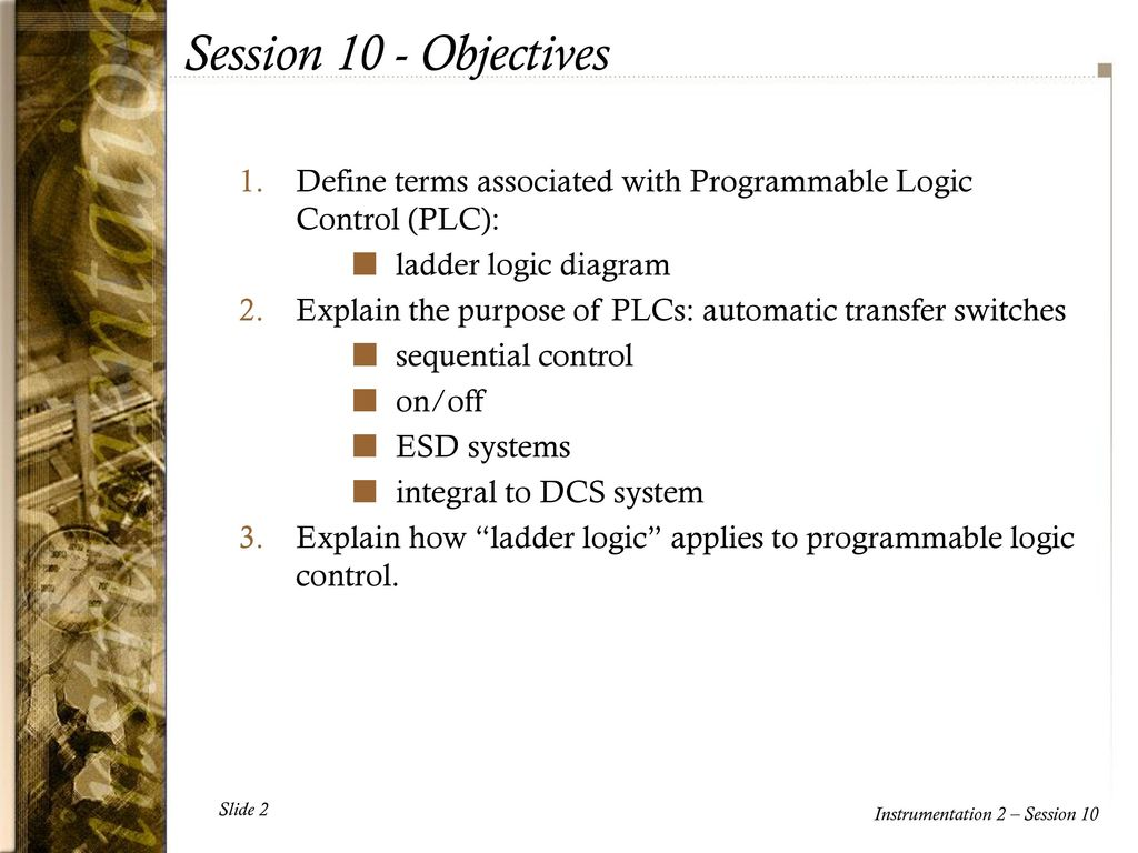 hight resolution of session 10 objectives define terms associated with programmable logic control plc ladder