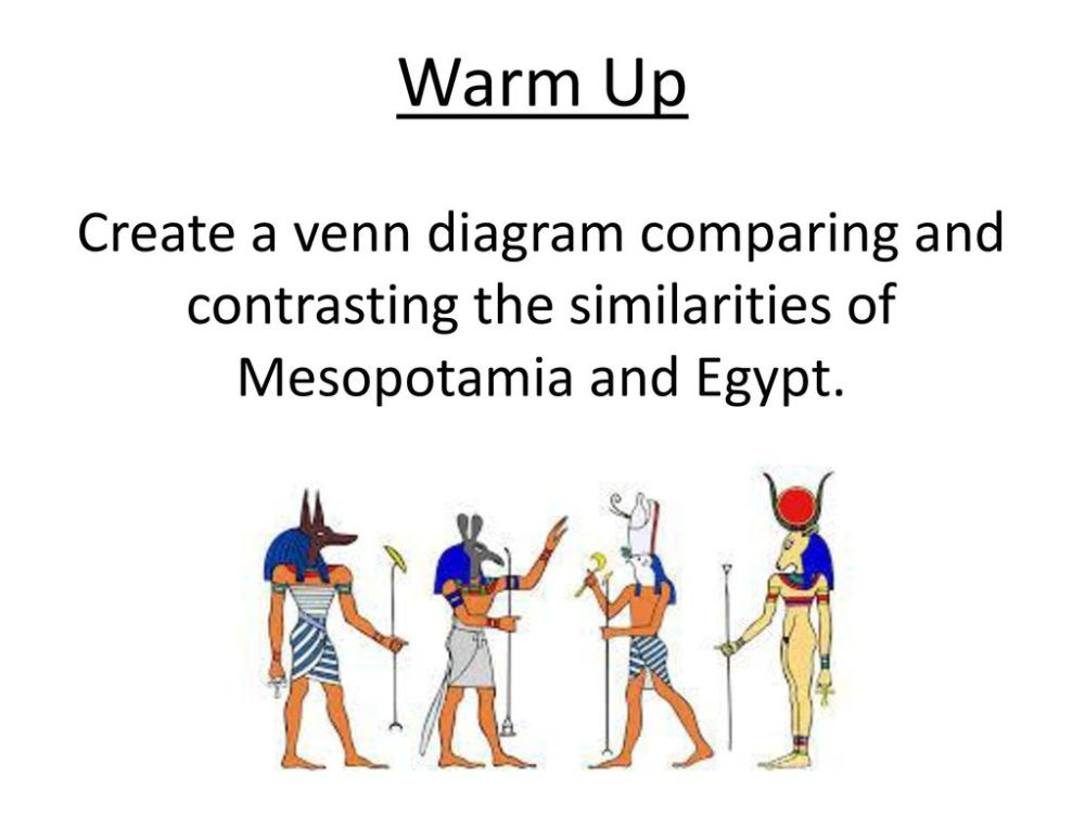 medium resolution of 1 warm up create a venn diagram comparing and contrasting the similarities of mesopotamia and egypt