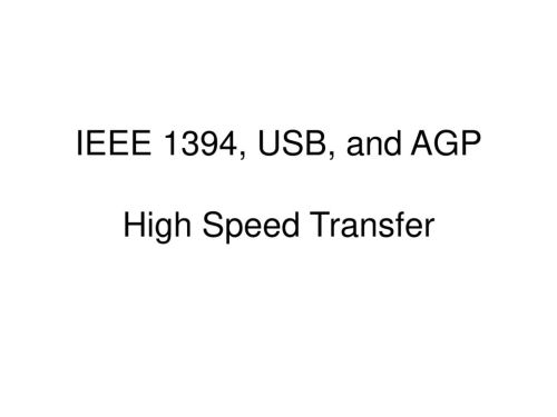 small resolution of 1 ieee 1394 usb and agp high speed transfer