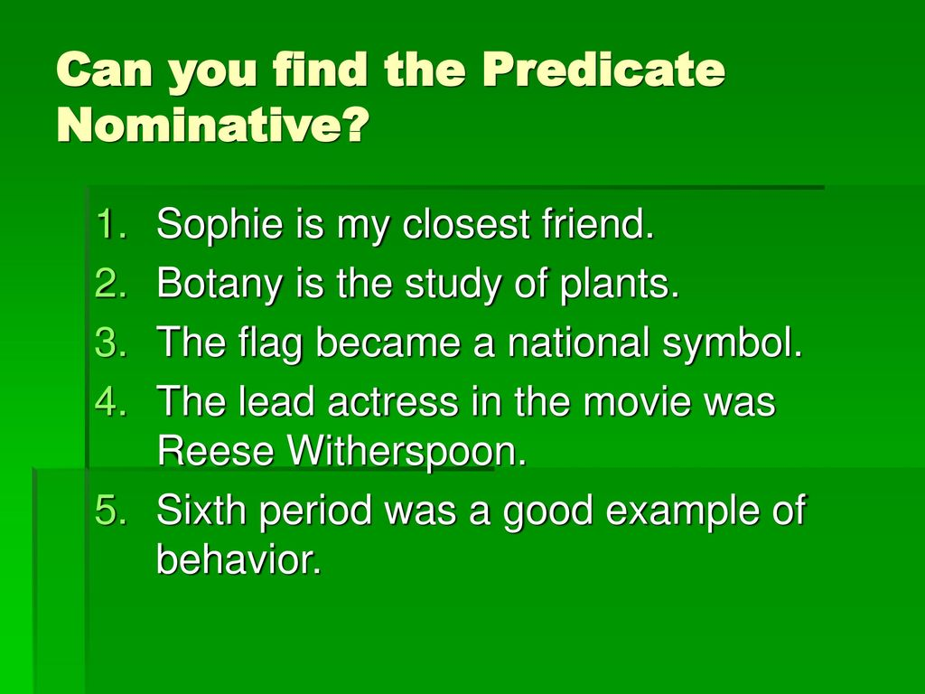 hight resolution of Predicate Nominatives