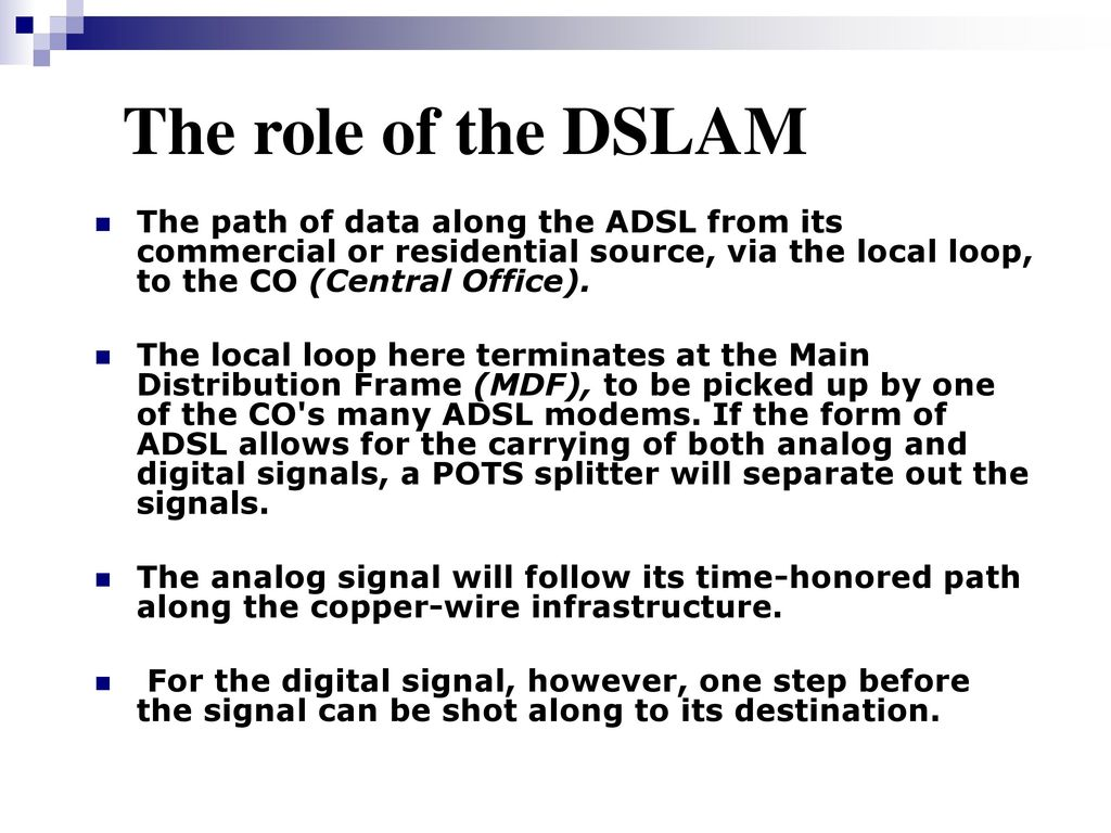hight resolution of the role of the dslam the path of data along the adsl from its commercial or