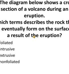 the diagram below shows a cross section of a volcano during an eruption  [ 1024 x 768 Pixel ]
