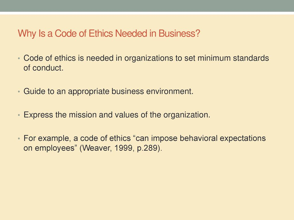 Why Is A Code Of Ethics Needed In Business