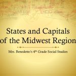 States And Capitals Of The Midwest Region Ppt Download