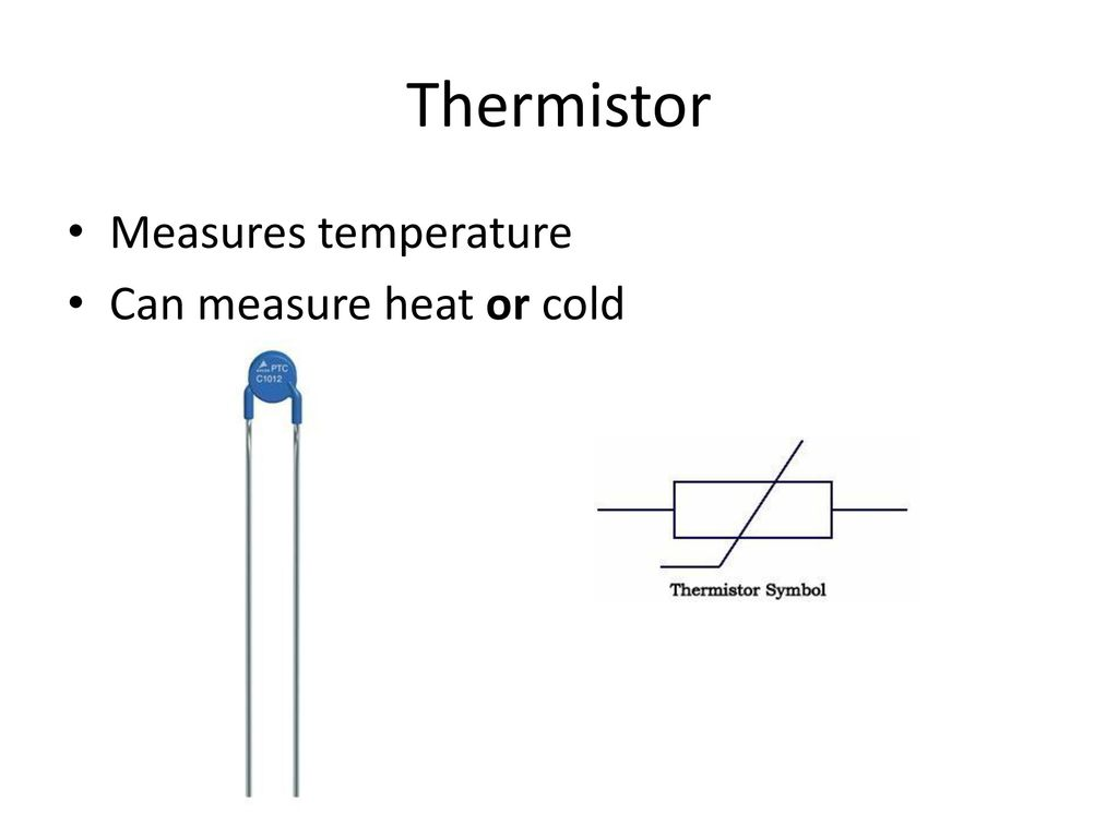 thermistor symbol electrical diagram carrier air conditioner capacitor wiring electronic components ppt download 3 measures temperature can measure heat or cold