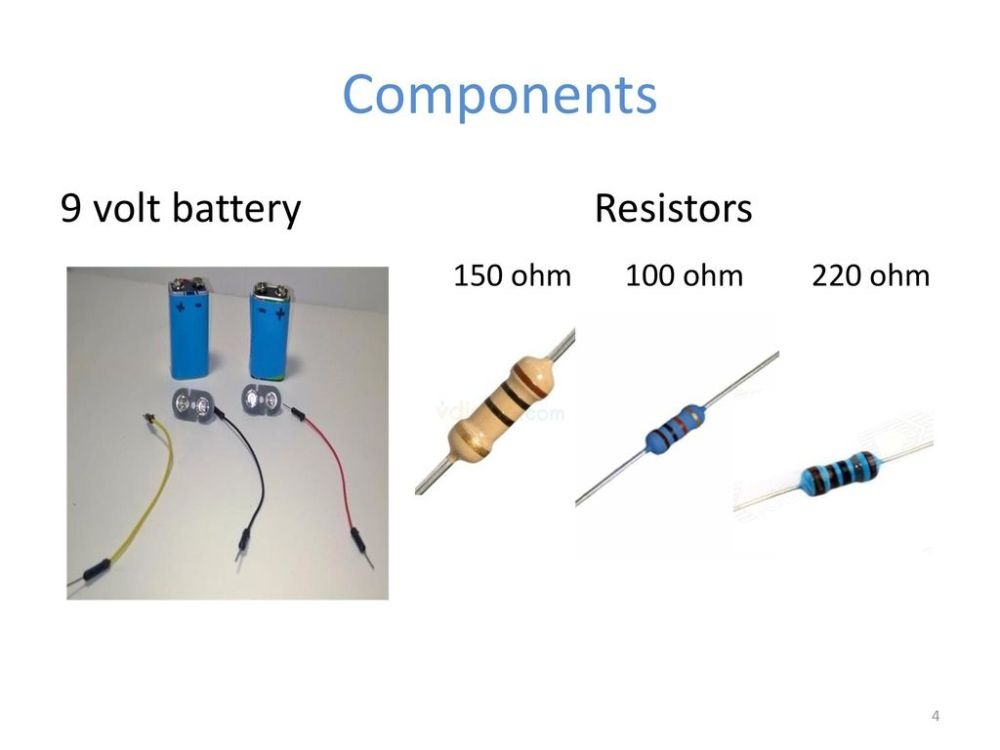 medium resolution of 4 components 9 volt battery resistors 150 ohm 100 ohm 220 ohm