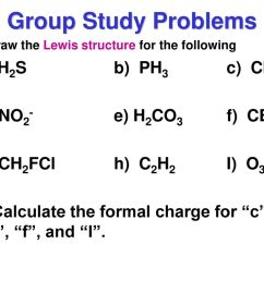 draw the lewis structure for the following [ 1024 x 768 Pixel ]