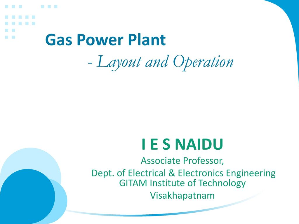 hight resolution of gas power plant layout and operation