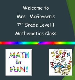 Welcome to Mrs. McGovern's 7th Grade Level 1 Mathematics Class. - ppt  download [ 768 x 1024 Pixel ]