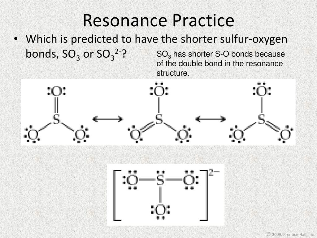 hight resolution of resonance practice which is predicted to have the shorter sulfur oxygen bonds so3 or