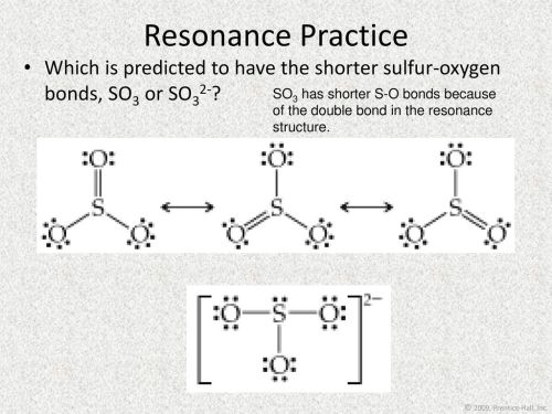 small resolution of resonance practice which is predicted to have the shorter sulfur oxygen bonds so3 or