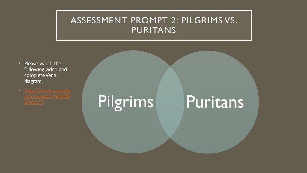 pilgrims vs puritans venn diagram light sensor switch circuit factors that led to expansion ppt download assessment prompt 2