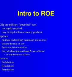 intro to roe roes are military doctrinal tool purposes structure  [ 1024 x 768 Pixel ]