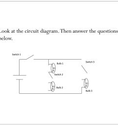 look at the circuit diagram then answer the questions below  [ 1024 x 768 Pixel ]