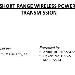 Wireless Power Transmission Circuit Diagram Boat Wiring Diagrams Short Range Ppt Download