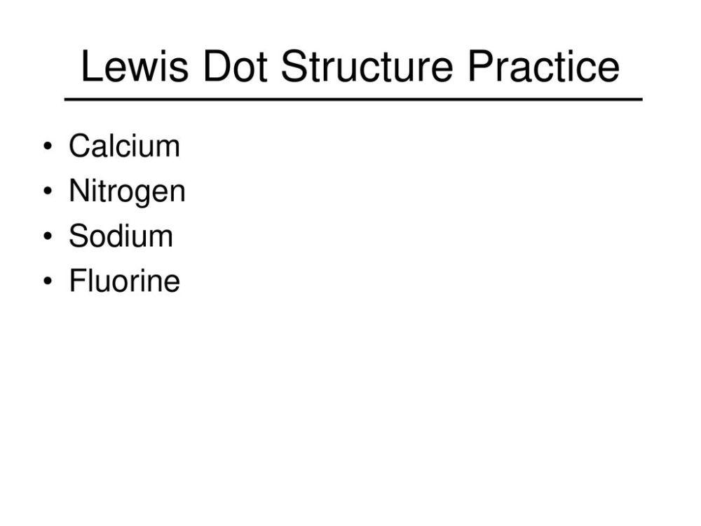 medium resolution of calcium nitrogen sodium fluorine lewis dot structure practice