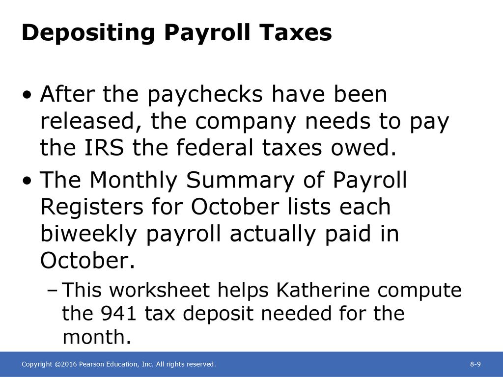 Chapter 8 Paying The Payroll Depositing Payroll Taxes And Filing The Required Quarterly And