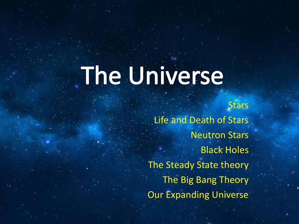 hight resolution of the universe stars life and death of stars neutron stars black holes