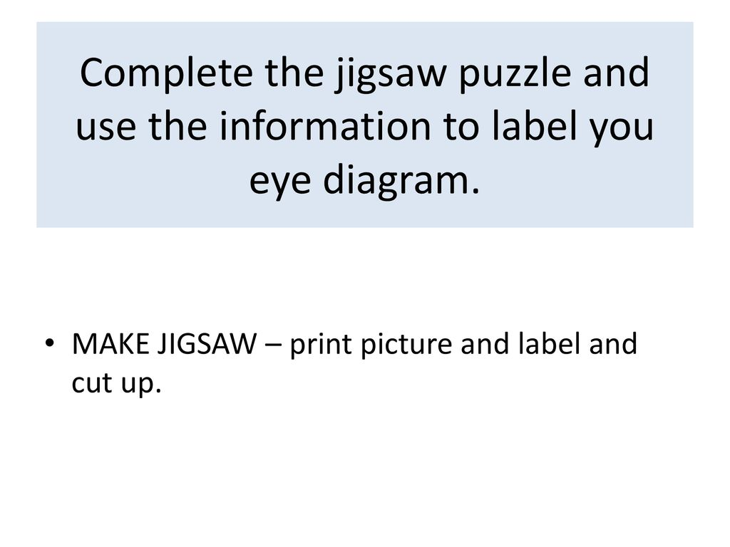 hight resolution of complete the jigsaw puzzle and use the information to label you eye diagram