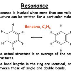 resonance resonance is invoked when more than one valid lewis structure can be written for a [ 1024 x 768 Pixel ]