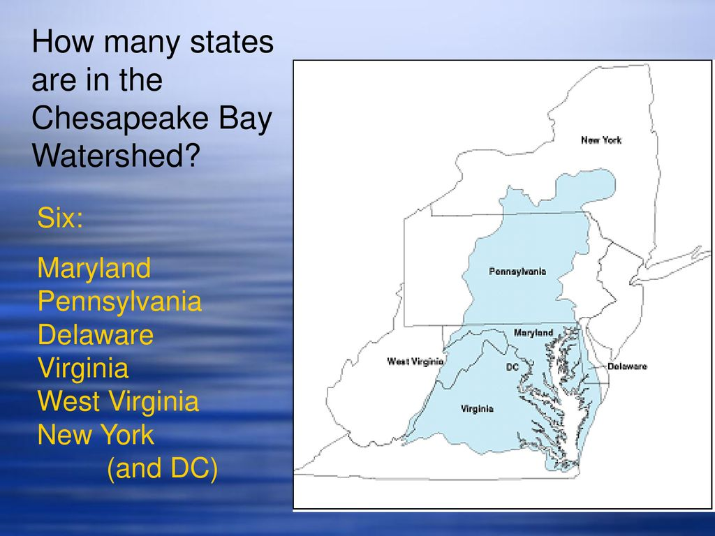 hight resolution of how many states are in the chesapeake bay watershed