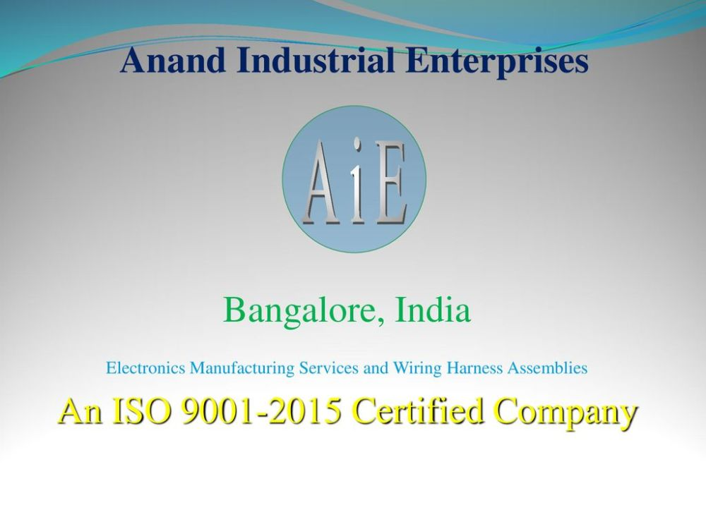 medium resolution of 1 anand industrial enterprises aie bangalore india electronics manufacturing services and wiring harness