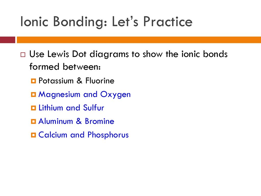 hight resolution of 28 ionic bonding let s practice use lewis dot diagrams