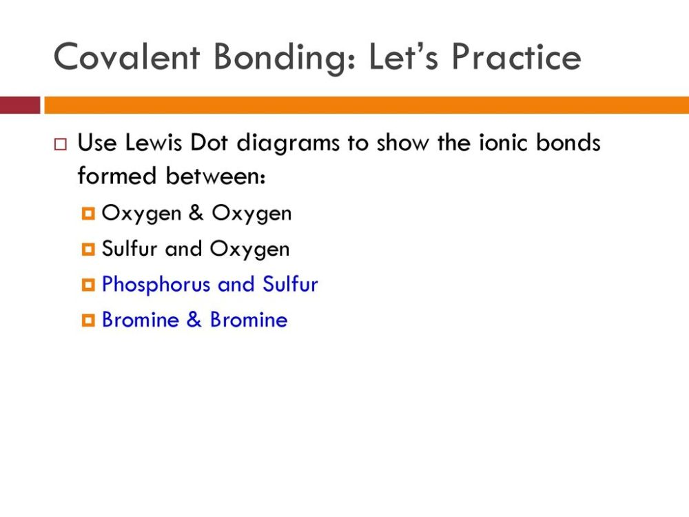 medium resolution of 37 covalent bonding let s practice use lewis dot diagrams