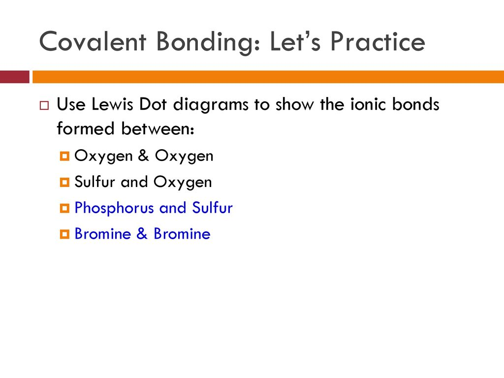 hight resolution of 37 covalent bonding let s practice use lewis dot diagrams