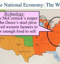 19 the national economy the west technology cyrus mccormick s reaper john deere s steel plow  [ 1024 x 768 Pixel ]
