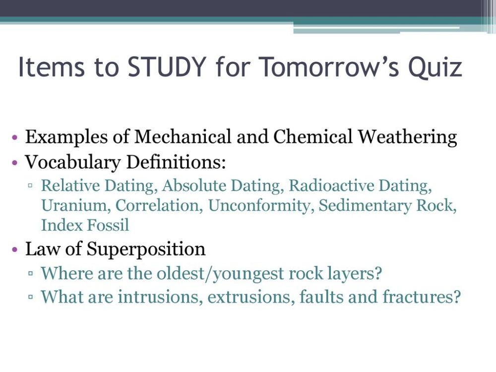 medium resolution of 23 items to study for tomorrow s quiz examples of mechanical and chemical weathering vocabulary definitions relative dating absolute