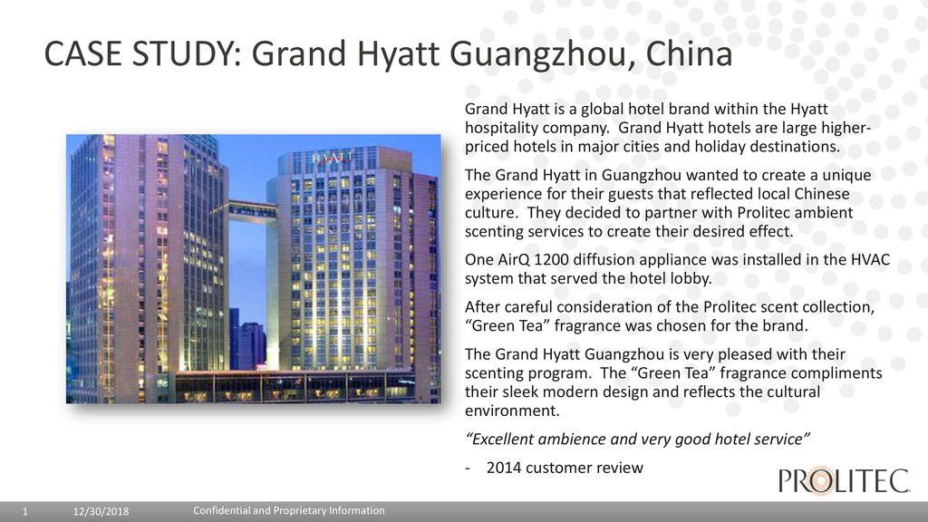 Case Study Grand Hyatt Guangzhou China Ppt Download