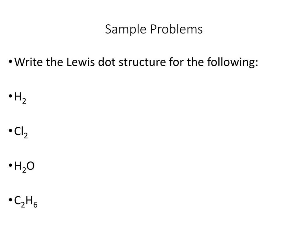 medium resolution of sample problems write the lewis dot structure for the following h2