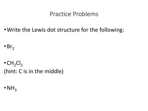 small resolution of chapter 8 u2013 covalent bonding ppt downloadpractice problems write the lewis dot structure for the