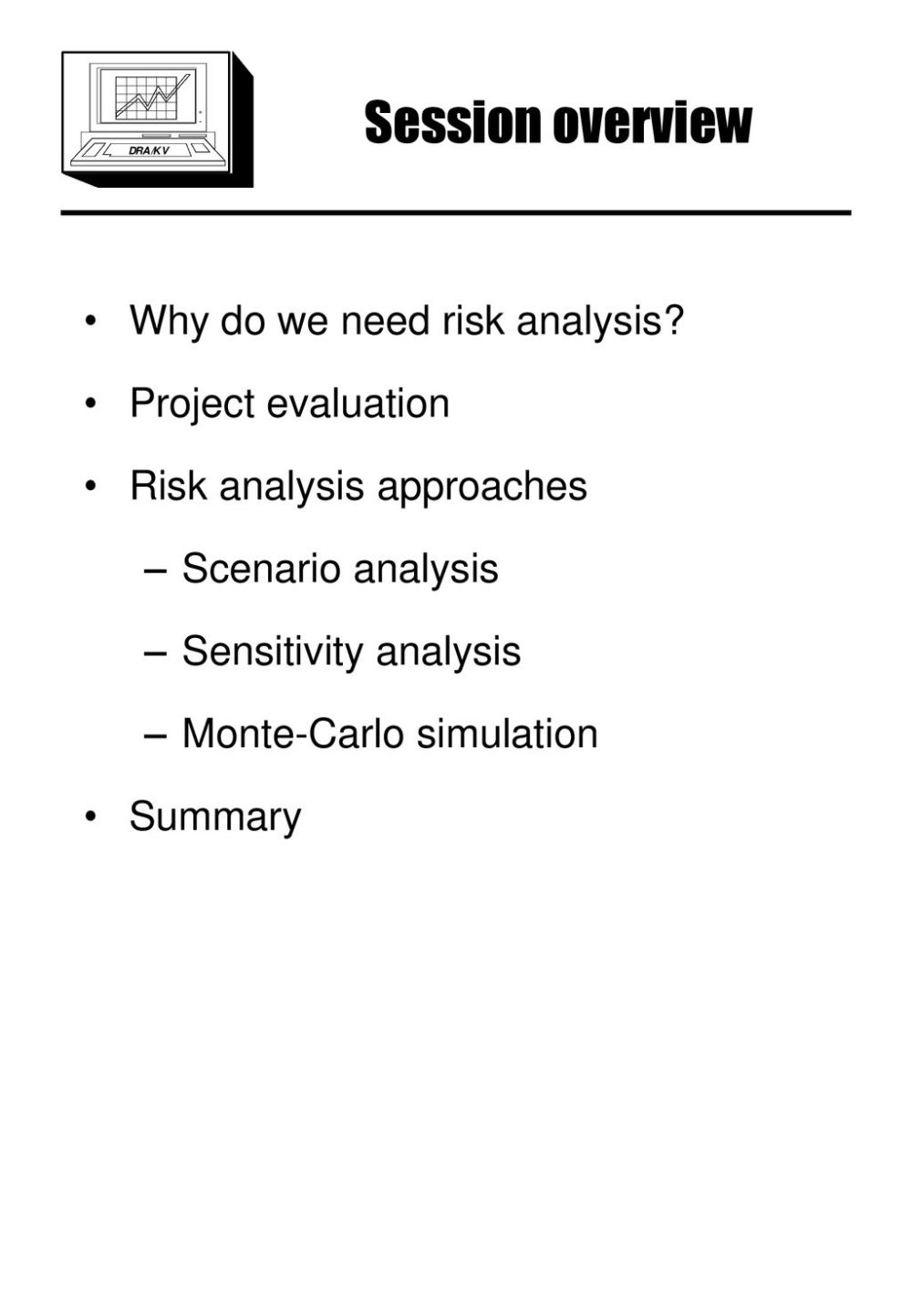 medium resolution of session overview why do we need risk analysis project evaluation