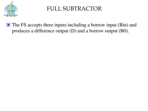 small resolution of 20 full subtractor the fs accepts three inputs including a borrow input bin and produces a difference output d and a borrow output b0