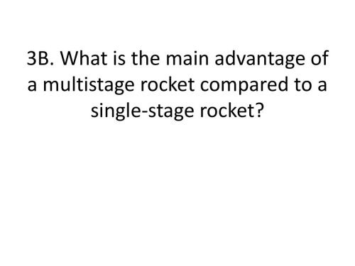 small resolution of describe how a multistage rocket works 21 3b