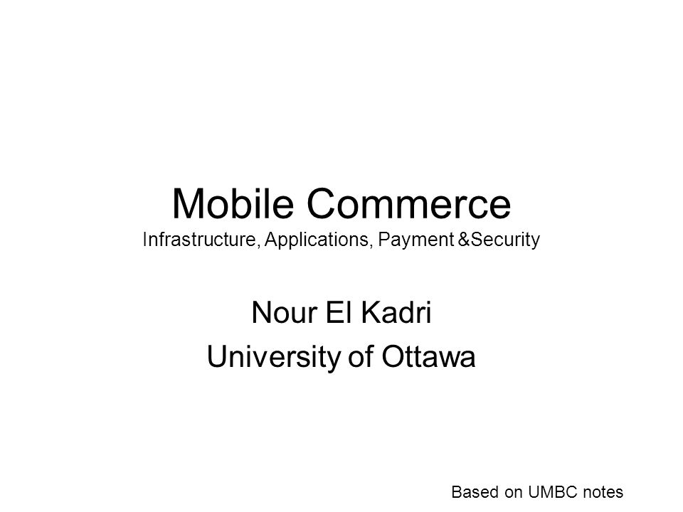Mobile Commerce Infrastructure, Applications, Payment