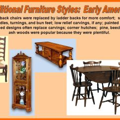 Early American Chair Styles Garden Swing Names Construction Ppt Video Online Download Traditional Furniture