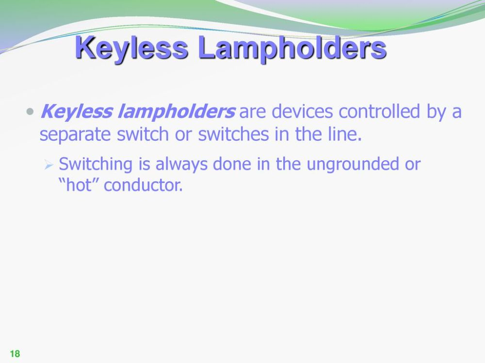 medium resolution of keyless lampholders keyless lampholders are devices controlled by a separate switch or switches in the line