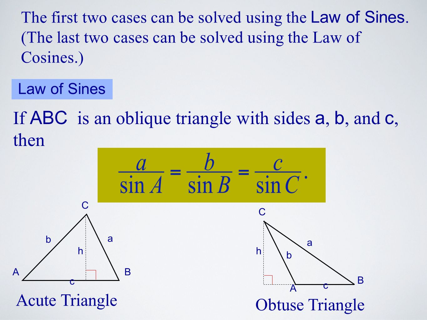 Solving For The Missing Part Of An Oblique Triangle