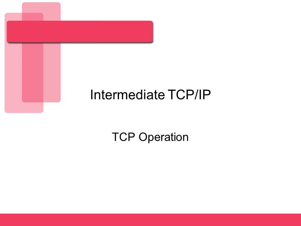intermediate tcp ip tcp operation