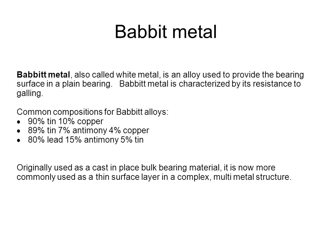 What Is Babbitt Metal Used For