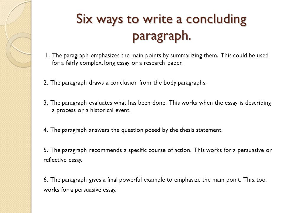 Good Ways To Conclude An Essay Research Paper Writing Service