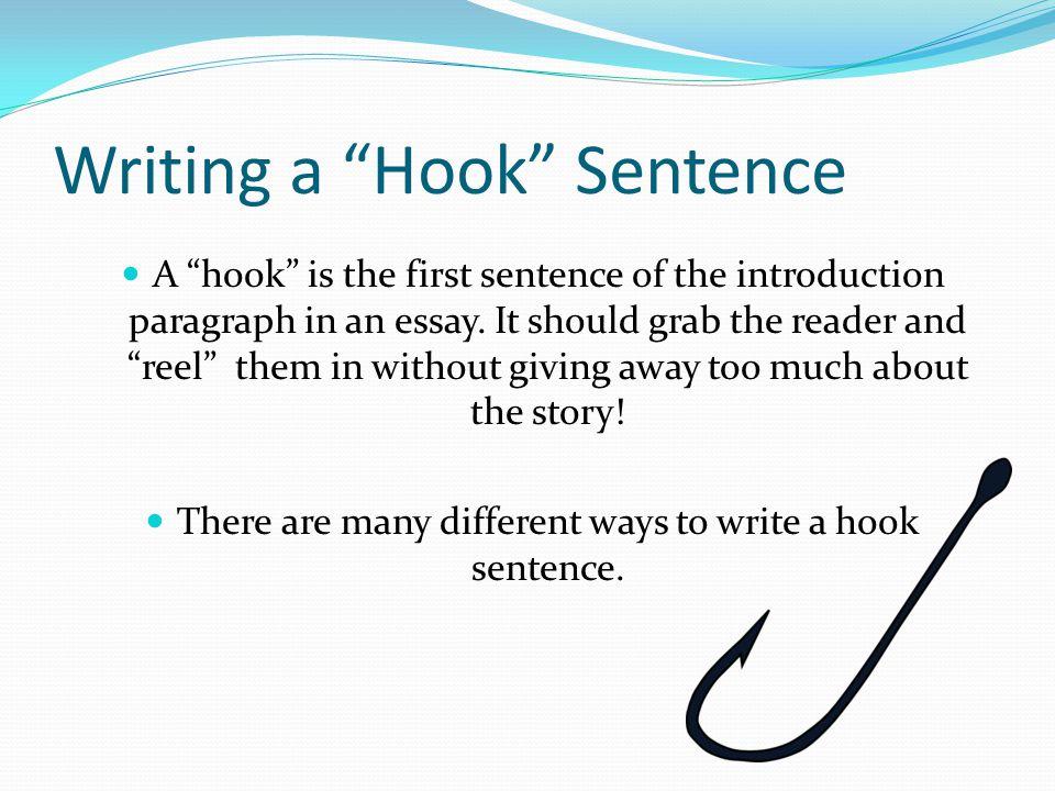 "Writing A ""Hook"" Sentence Ppt Video Online Download"