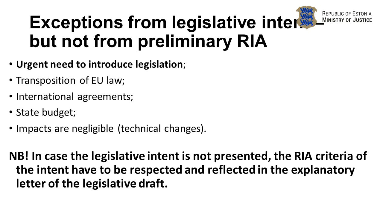 Exceptions From Legislative Intent – But Not From Preliminary Ria