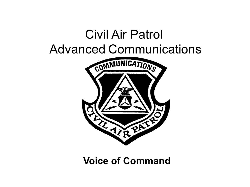 Civil Air Patrol Advanced Communications User Training